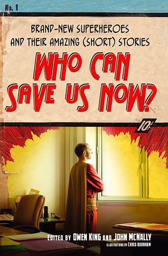Who Can Save Us Now by Owen King